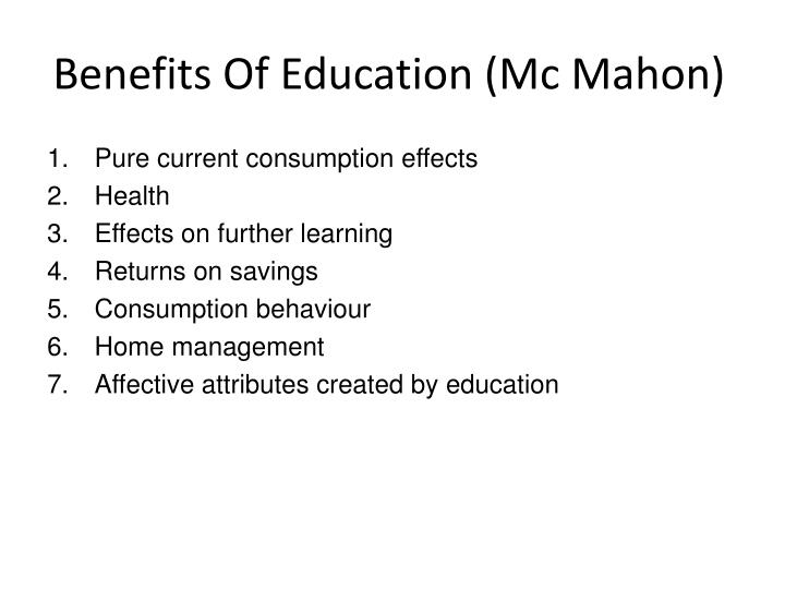 Benefits Of Education (Mc Mahon)