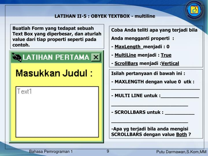 LATIHAN II-5 : OBYEK TEXTBOX - multiline