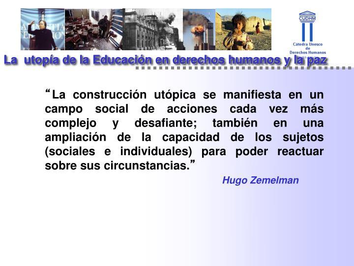 La  utopía de la Educación en derechos humanos y la paz