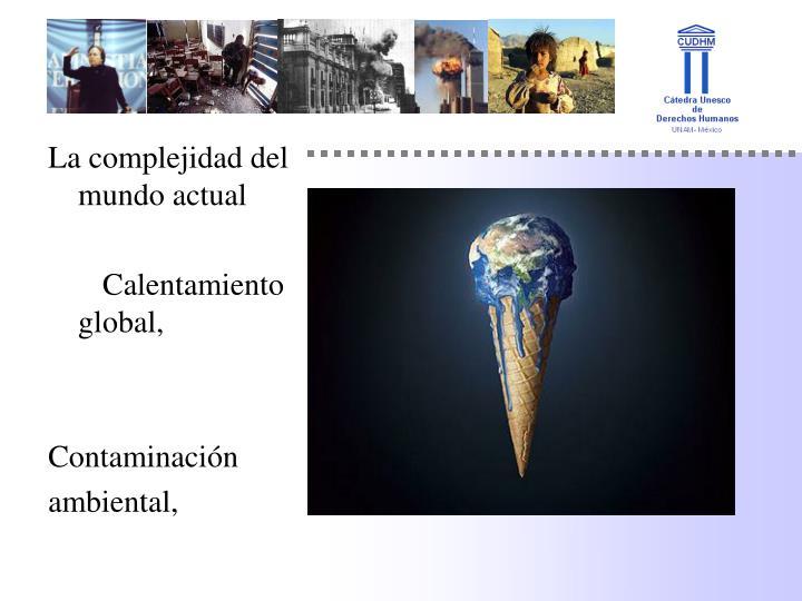 La complejidad del mundo actual