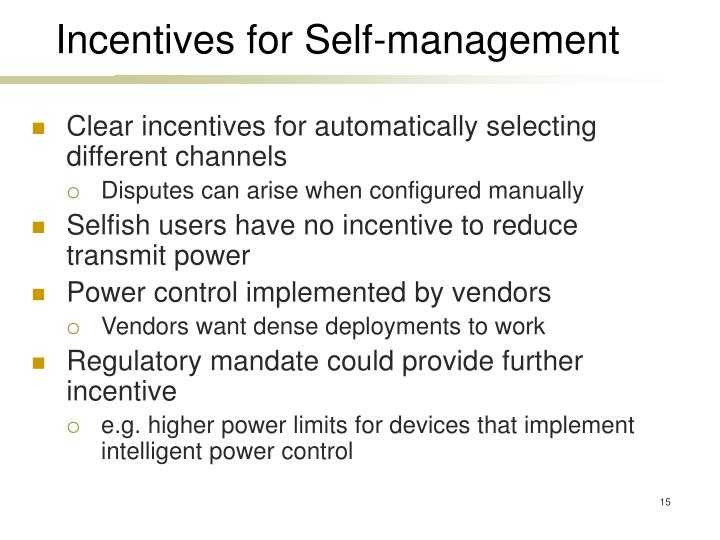 Incentives for Self-management