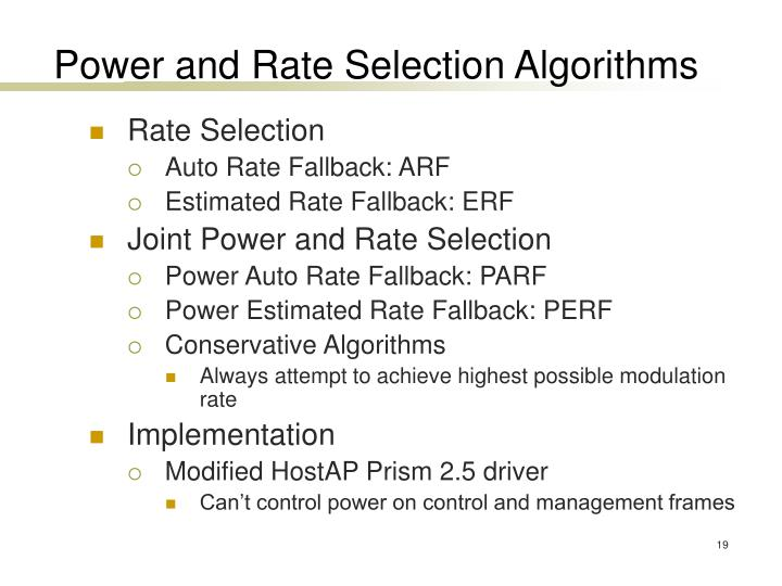 Power and Rate Selection Algorithms