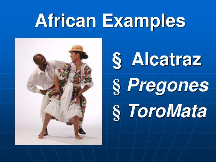 African Examples