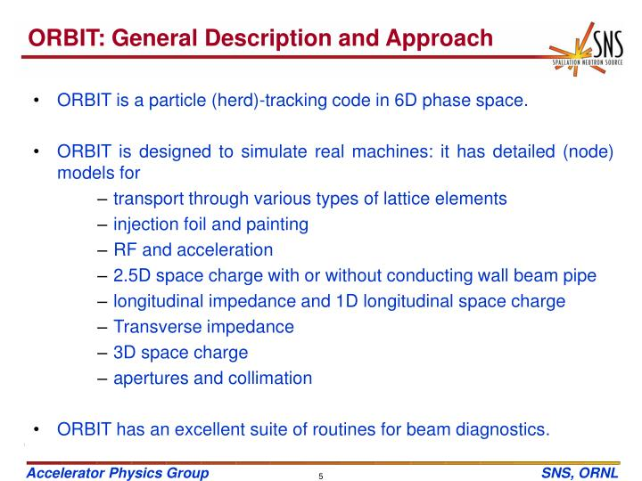 ORBIT: General Description and Approach