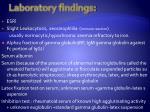 laboratory findings