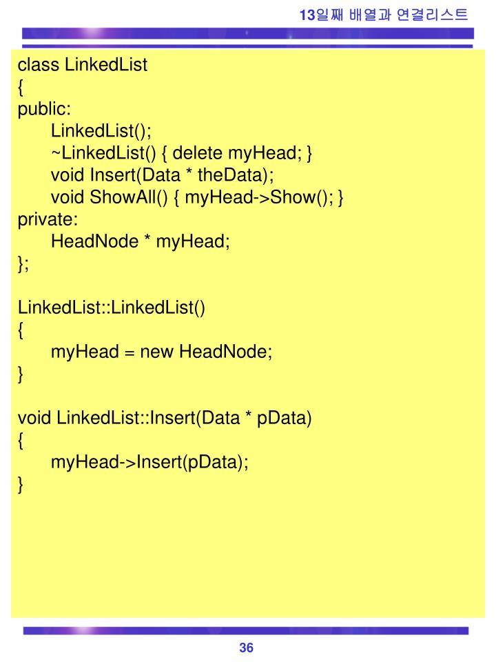 class LinkedList