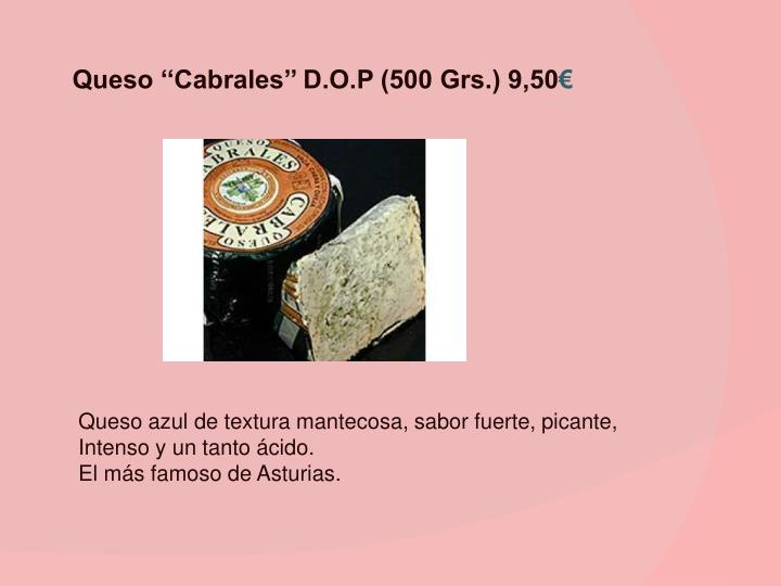 Queso ''Cabrales'' D.O.P (500 Grs.) 9,50