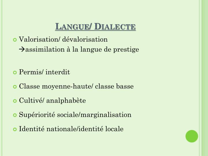 Langue/ Dialecte