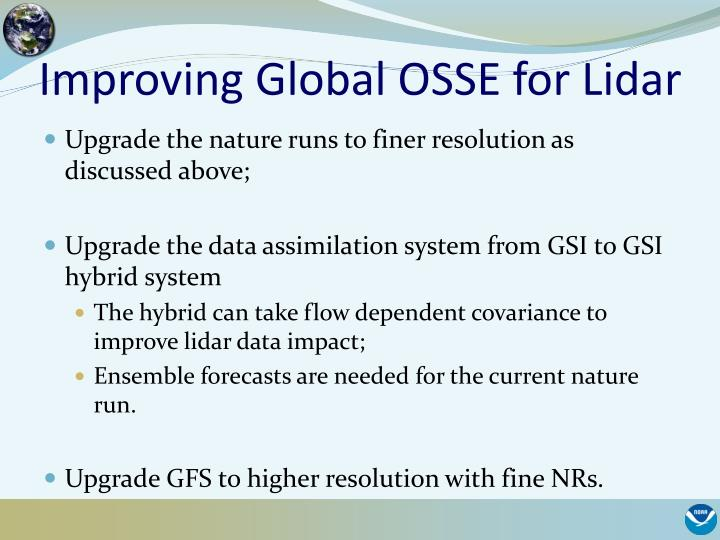 Improving Global OSSE for Lidar