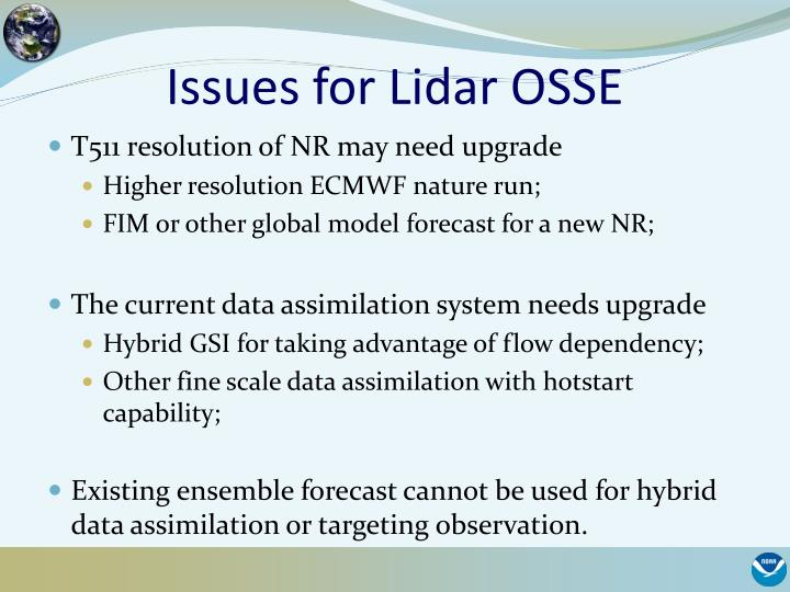 Issues for Lidar OSSE