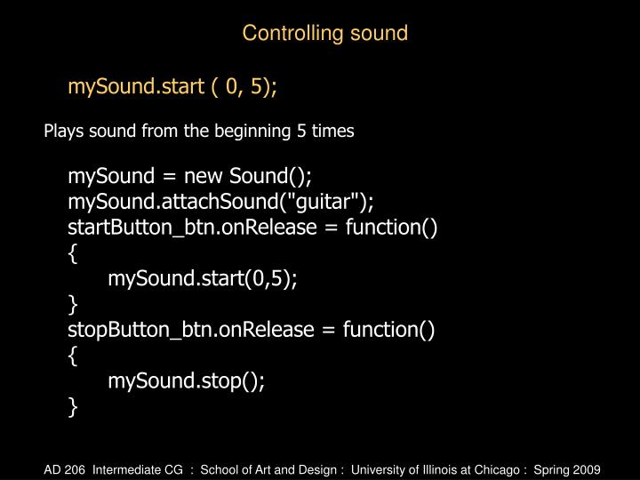 mySound.start ( 0, 5);