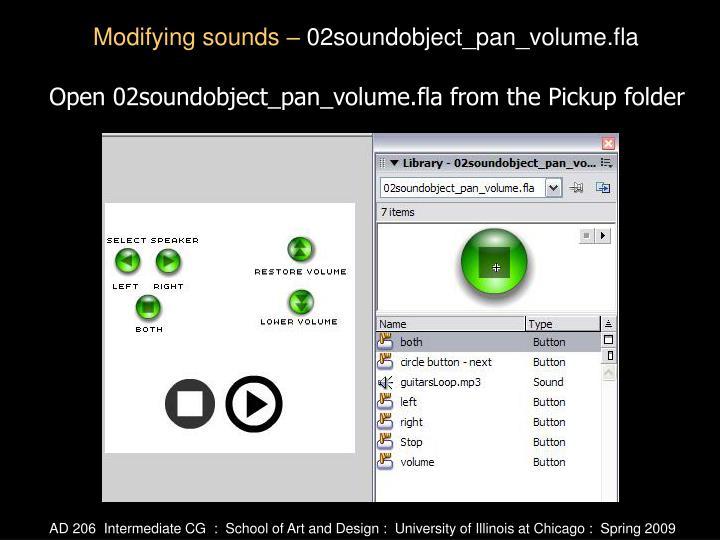 Open 02soundobject_pan_volume.fla from the Pickup folder
