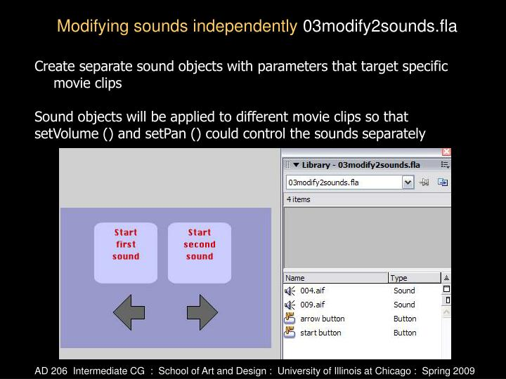 Create separate sound objects with parameters that target specific movie clips