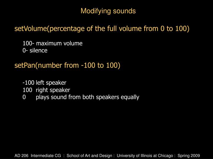 setVolume(percentage of the full volume from 0 to 100)