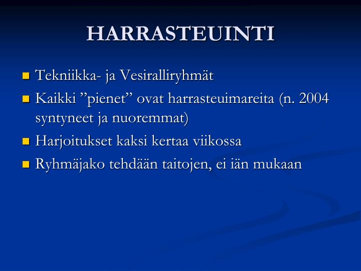 HARRASTEUINTI