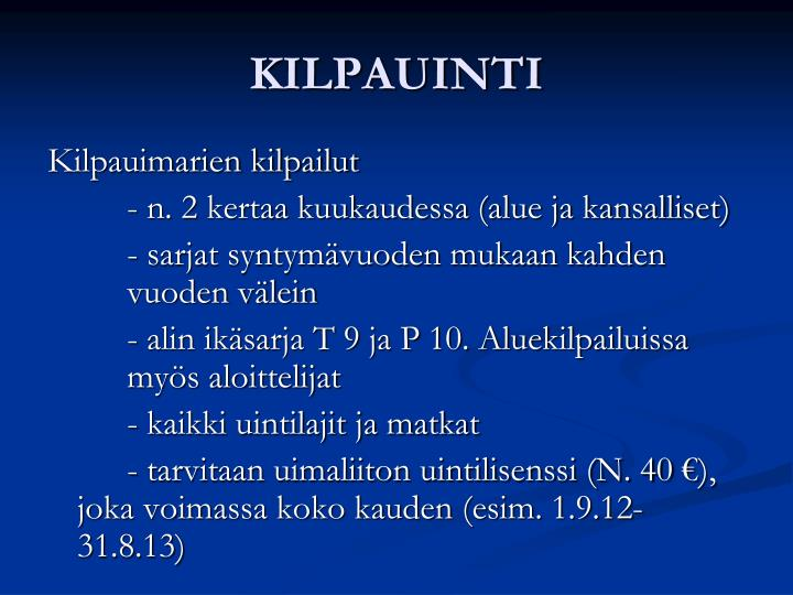 KILPAUINTI
