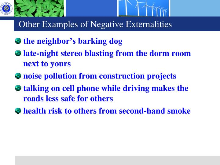 Other Examples of Negative Externalities
