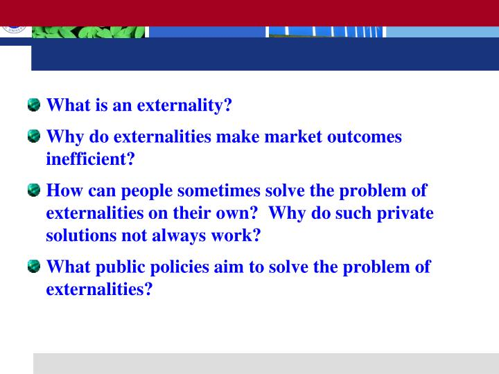 What is an externality?