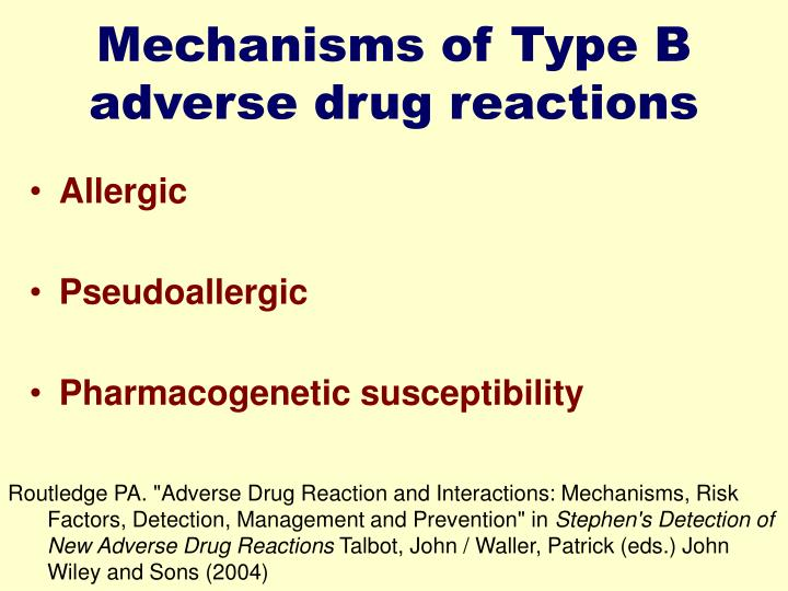 Mechanisms of Type B adverse drug reactions