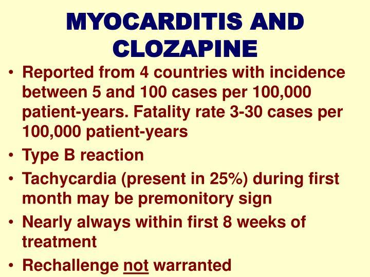 MYOCARDITIS AND CLOZAPINE