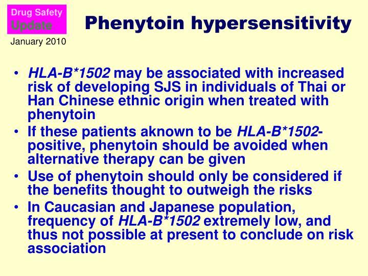 Phenytoin hypersensitivity