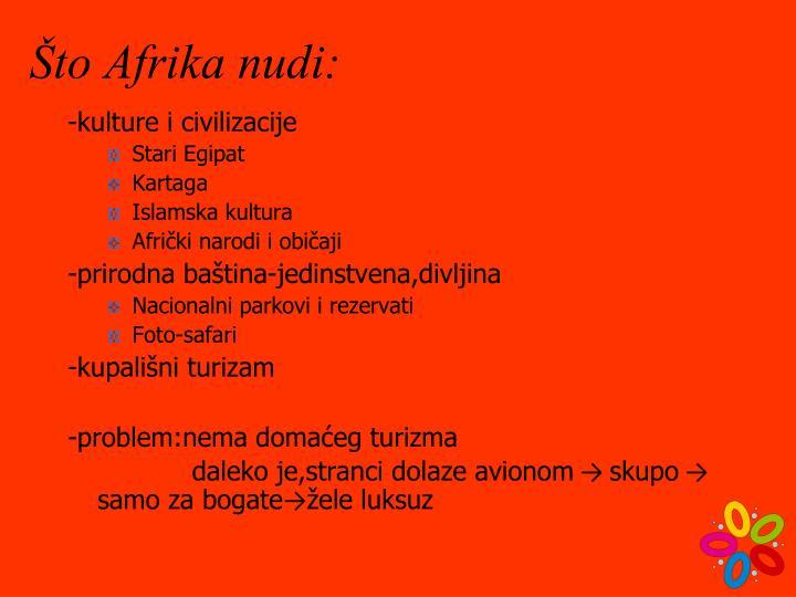 Što Afrika nudi: