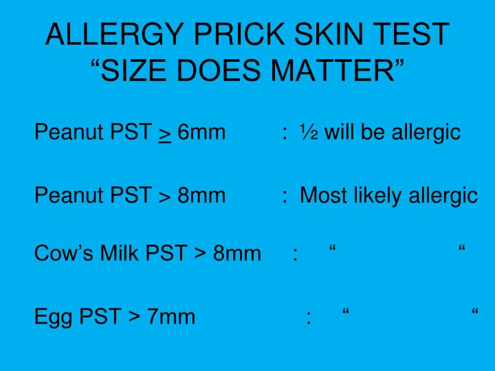 "ALLERGY PRICK SKIN TEST ""SIZE DOES MATTER"""