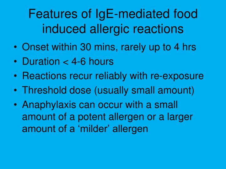 Features of IgE-mediated food induced allergic reactions