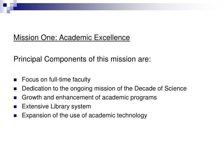 Mission One: Academic Excellence
