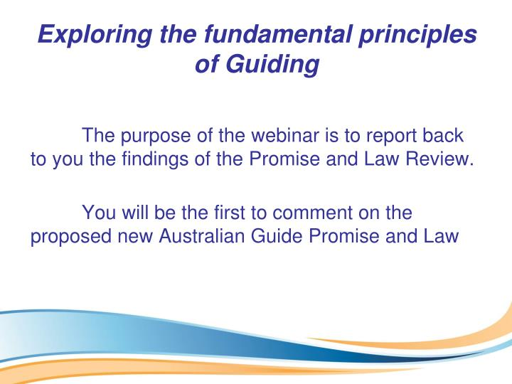 Exploring the fundamental principles of Guiding