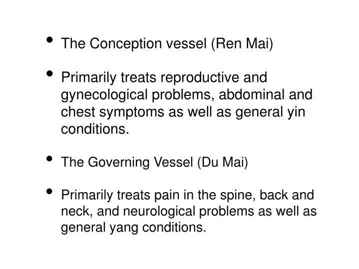 The Conception vessel (Ren Mai)