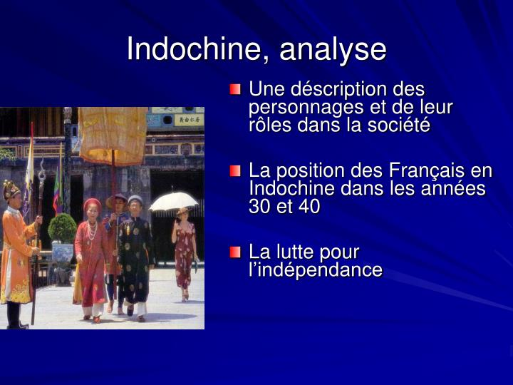 Indochine, analyse