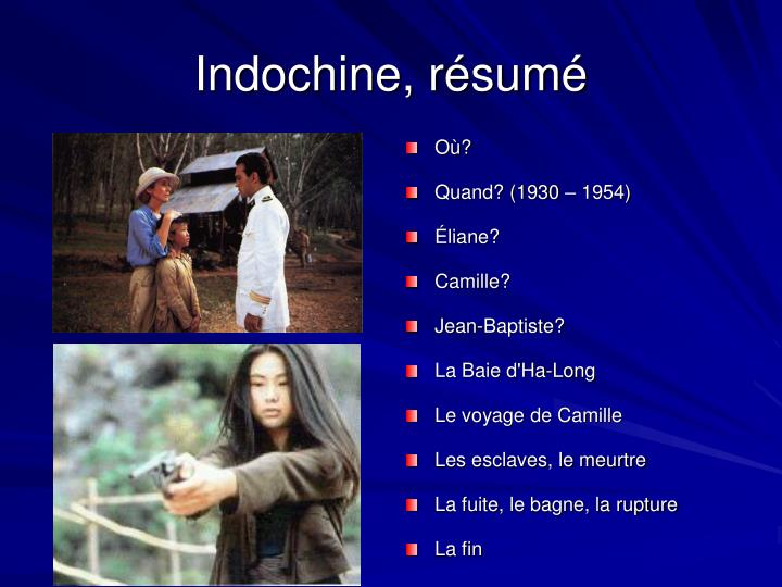 Indochine, résumé