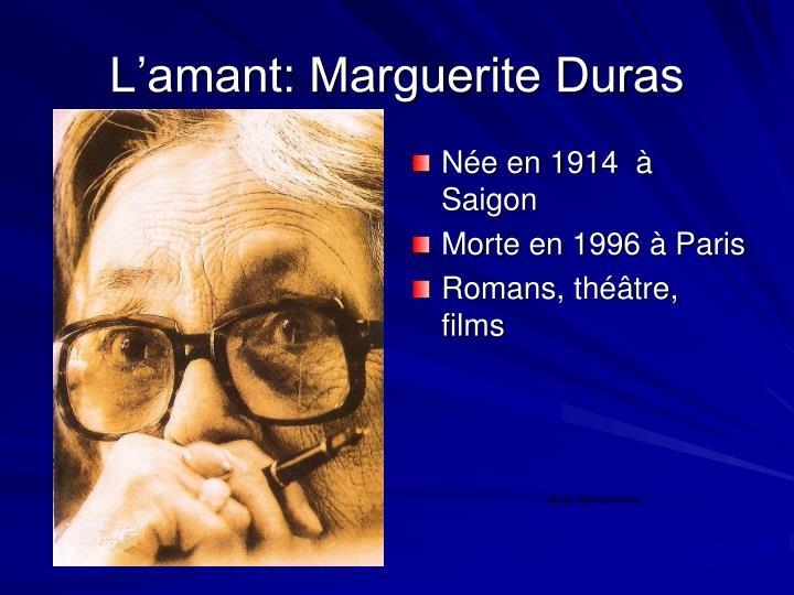 L'amant: Marguerite Duras