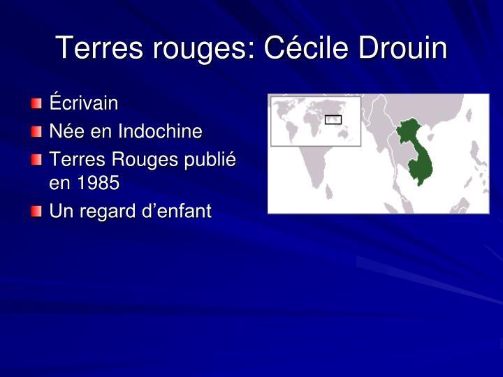 Terres rouges: Cécile Drouin