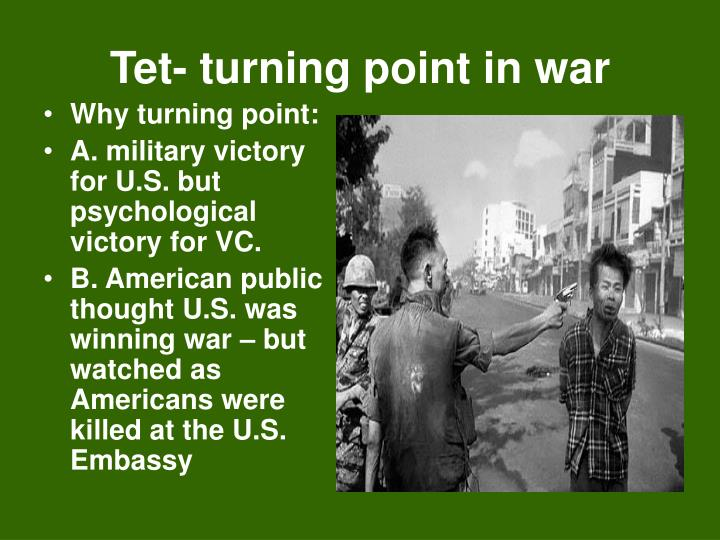 Tet- turning point in war