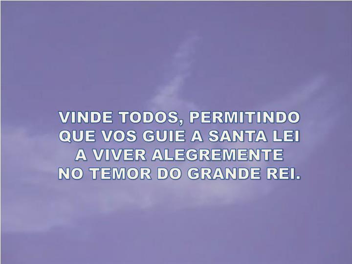VINDE TODOS, PERMITINDO
