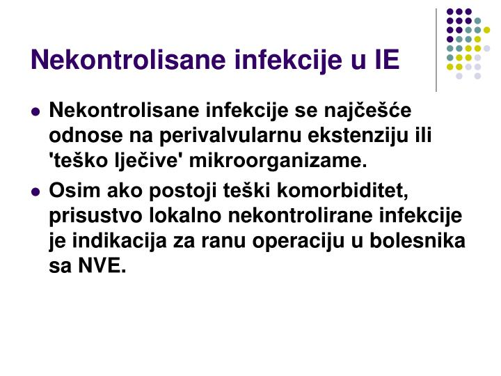 Nekontrolisane infekcije u IE