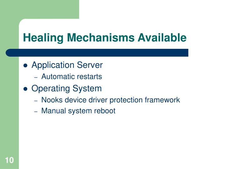 Healing Mechanisms Available