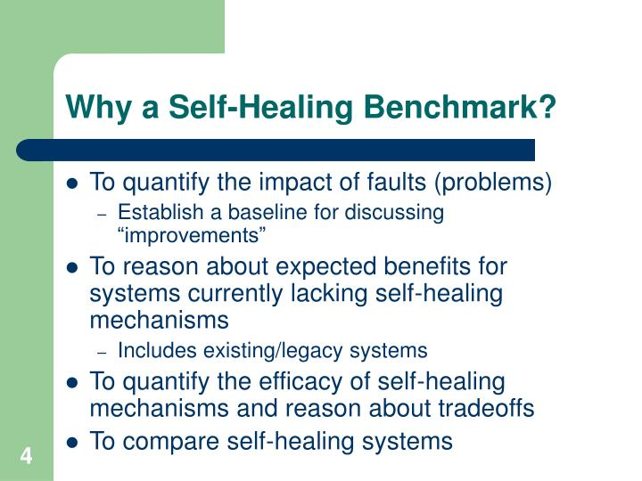 Why a Self-Healing Benchmark?