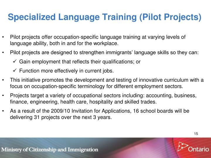 Specialized Language Training (Pilot Projects)