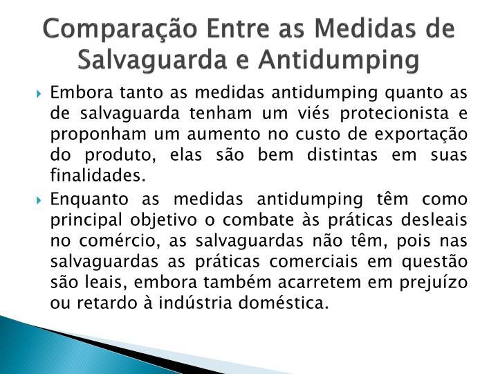 Comparação Entre asMedidasde Salvaguarda eAntidumping