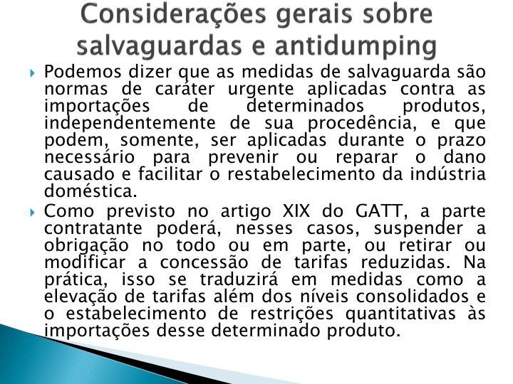 Considerações gerais sobre salvaguardas eantidumping