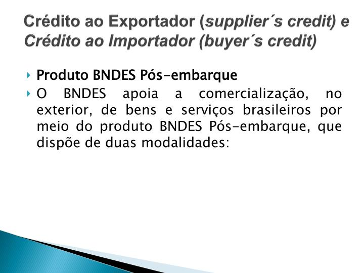 Cr dito ao exportador supplier s credit e cr dito ao importador buyer s credit