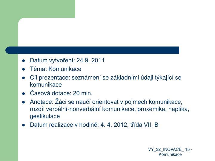 Datum vytvoření: 24.9. 2011