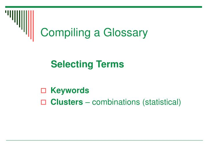 Compiling a Glossary