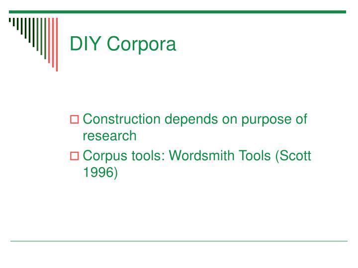 DIY Corpora