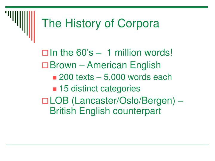 The History of Corpora