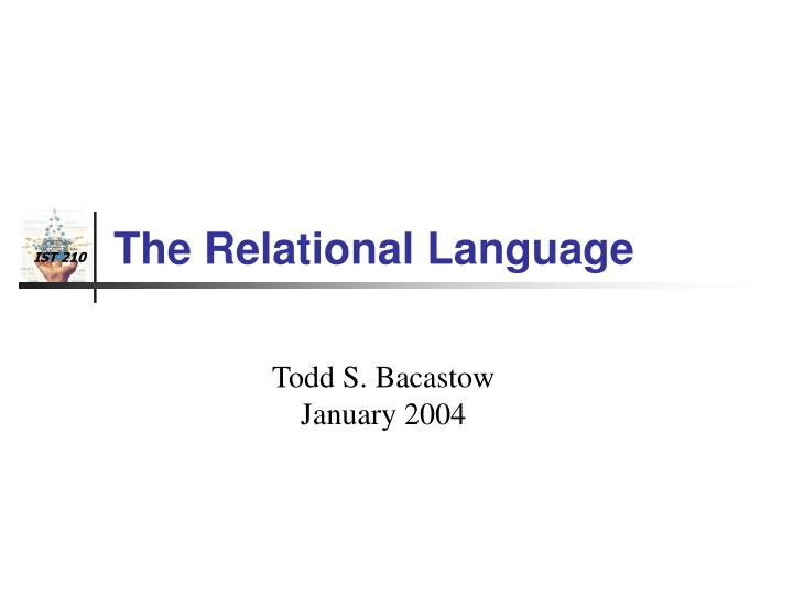 The Relational Language