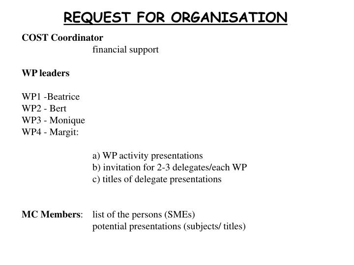 REQUEST FOR ORGANISATION